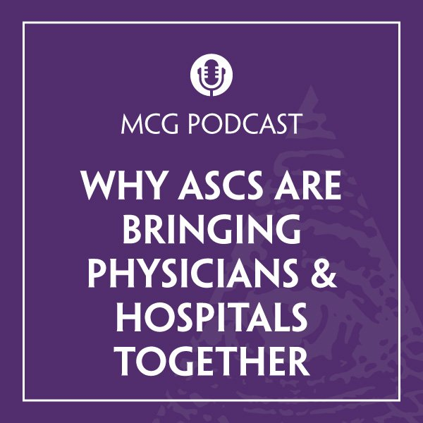 MCG-Podcast-Why-ASCs