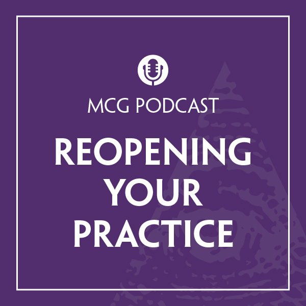 MCG-podcast-episode-reopeningpractice